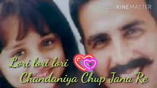 Chandaniya Chup Jana Re -lori Song Rowdy Rathore, Bollywood Hindi Songs kumar kishan