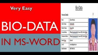 How to Create a Bio-Data/Cv in MS-Word by Mostafa!