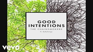 [3.17 MB] The Chainsmokers - Good Intentions ft. BullySongs (Audio)