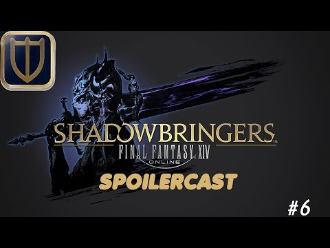 Final Fantasy XIV Shadowbringers Spoilercast - Episode 06 - A Breath of  Respite and beyond