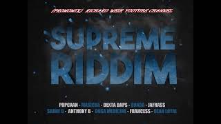 SUPREME RIDDIM (Mix-Feb 2019) DUNWELL PRODUCTIONS