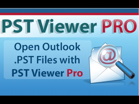 Outlook Pst Viewer - Quick Start for using Pst Viewer Pro email viewer