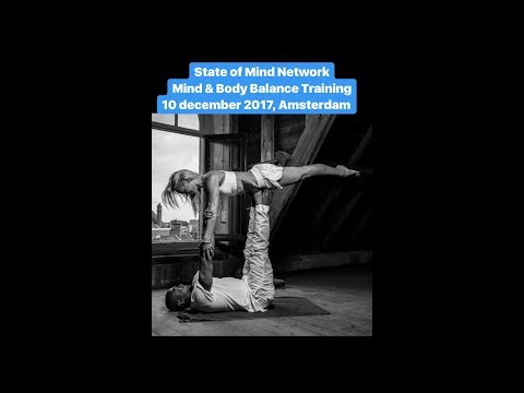 State of Mind Network | Mind & Body Balance Training Amsterdam II