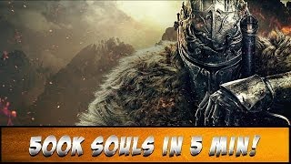 DkS 2 // 500k Souls in 5 Min [Best Farming Place]