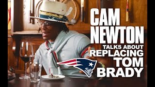 CAM NEWTON talks about following TOM BRADY at NEW ENGLAND PATRIOTS & how things ended with PANTHERS