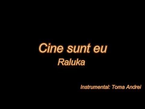 Raluka - Cine sunt eu (karaoke)