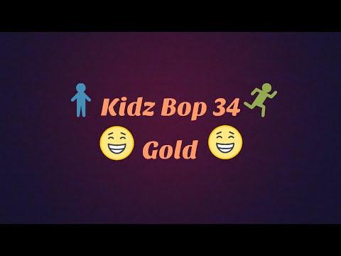 Kidz Bop 34-Gold Lyrics