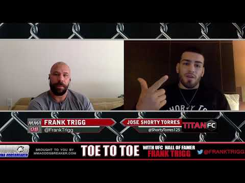 "Frank Trigg pre-fight interview with Titan FC 46's Jose ""Shorty"" Torres"