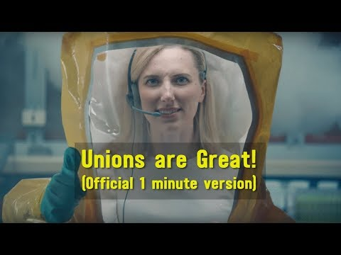 Unions are Great! (Official version - 60 seconds) by NUPGE