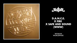 Justice - D.A.N.C.E. x Fire x Safe and Sound (WWW)