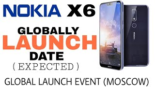 Nokia X6 LAUNCH Date IN India Expected Date,Upcoming Phones 2018,better then Xiaomi Mi A2?