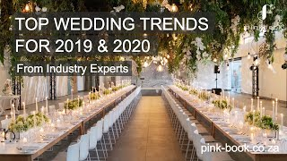 Top Wedding Trends for 2019 & 2020 | Advice from Industry Experts | Pink Book Weddings