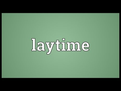 Laytime Meaning