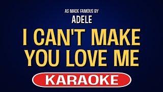 I Can't Make You Love Me (Karaoke Version) - Adele | TracksPlanet