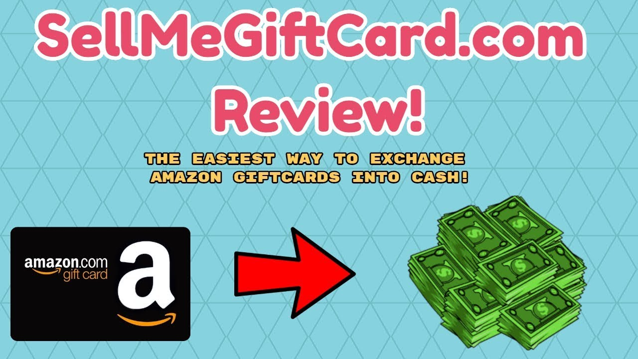 How To Sell Your Amazon Gift Cards For CASH! - YouTube