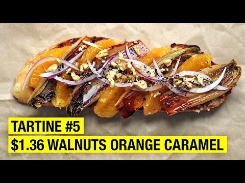$1.36 Tartine w/ Walnut Butter, Caramelized Chicory & Orange Supremes