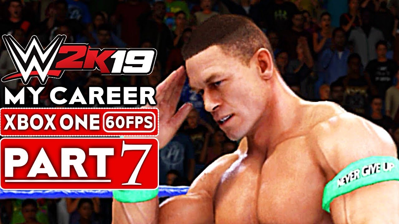 WWE 2K19 My Career Mode Gameplay Walkthrough Part 7 [1080p HD 60FPS Xbox One] - No Commentary