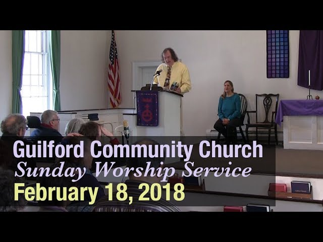 Guilford Church Service - 2/18/18