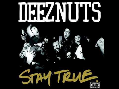 Deez Nuts - Stay True 2008 [FULL ALBUM]
