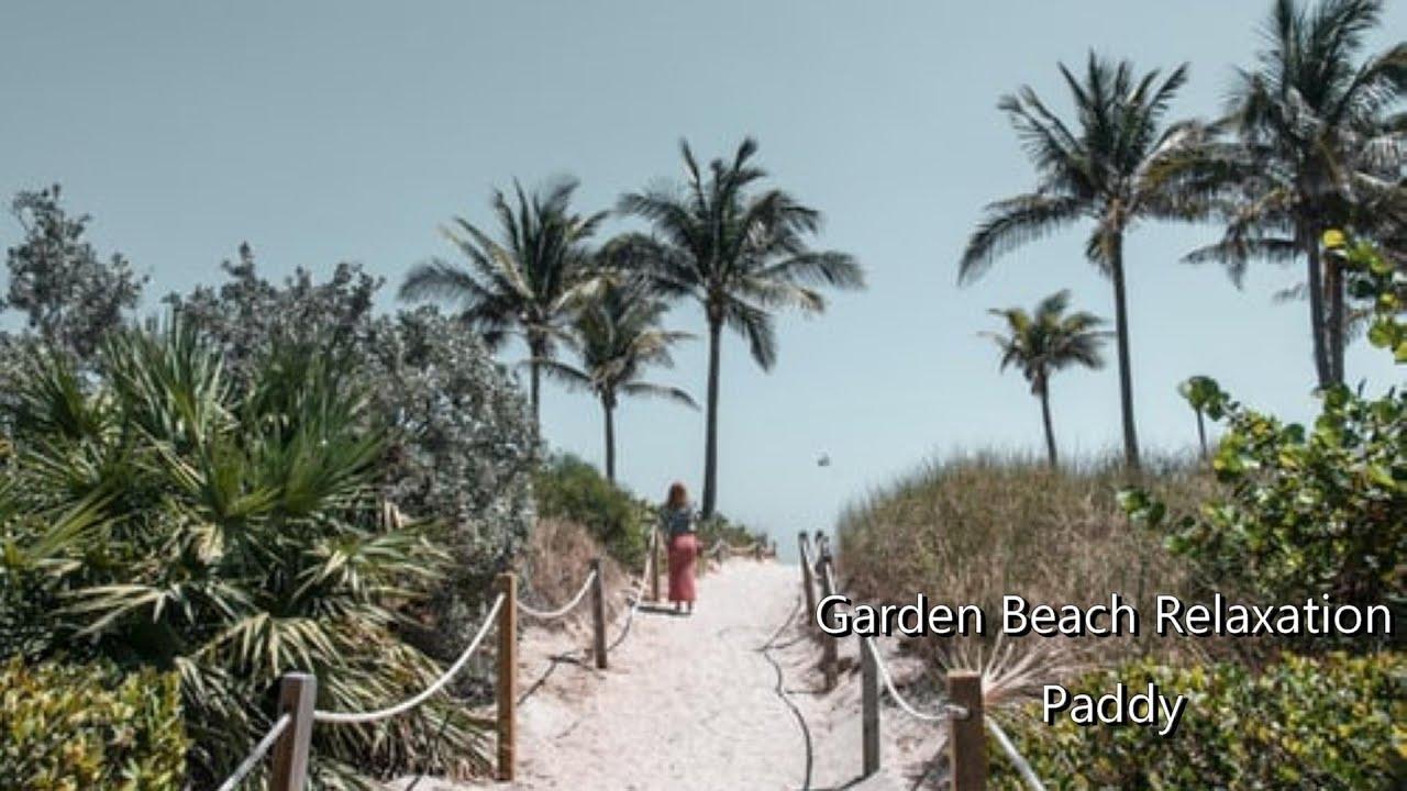 Garden Beach Relaxation