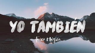 Twice Música - Yo También Hillsong United - So Will I En Español   Con