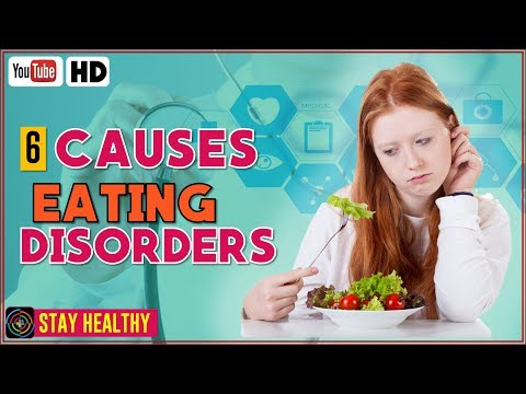 6 Causes of Eating Disorders