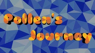 POLLEN'S JOURNEY | Final Animation