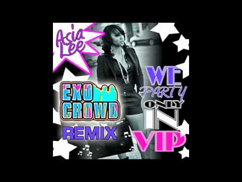 We Party (Exo Crowd Clean Remix)