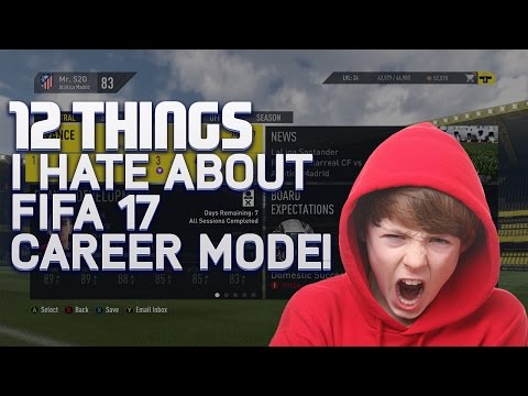 12 Things I Hate About FIFA 17 Career Mode