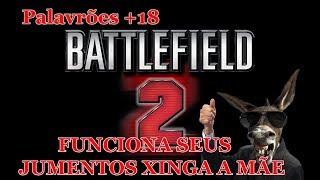 Battlefield 2 Online 2018 PC só para os Jumentos que dizem não Funcionar
