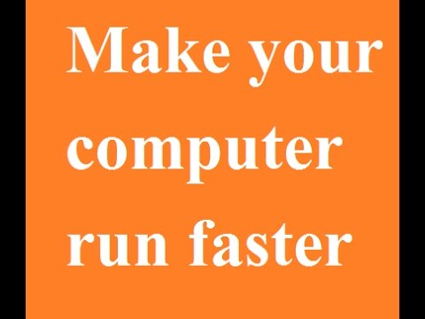 How to make your computer run faster - YouTube