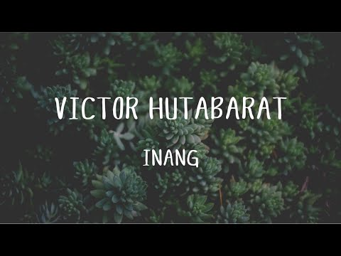 Victor Hutabarat - Inang  (Official Music Video)