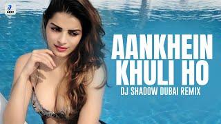 Aankhein Khuli Ho Ya Ho Band (Remix) | DJ Shadow Dubai | Mohabbatein | Shah Rukh Khan