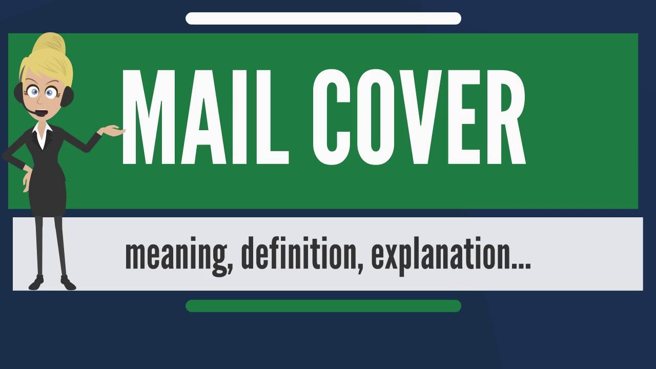 What Does MAIL COVER Mean Meaning Definition Explanation