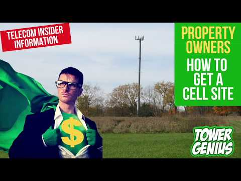 How To Get A Cell Tower On Your Property - We Can Help