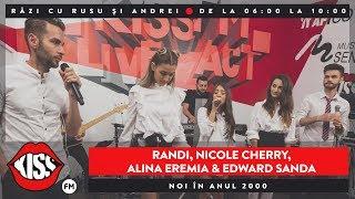 Randi, Nicole Cherry, Alina Eremia, Rina &amp Edward Sanda - Noi in anul 2000 (Cover #neas ...