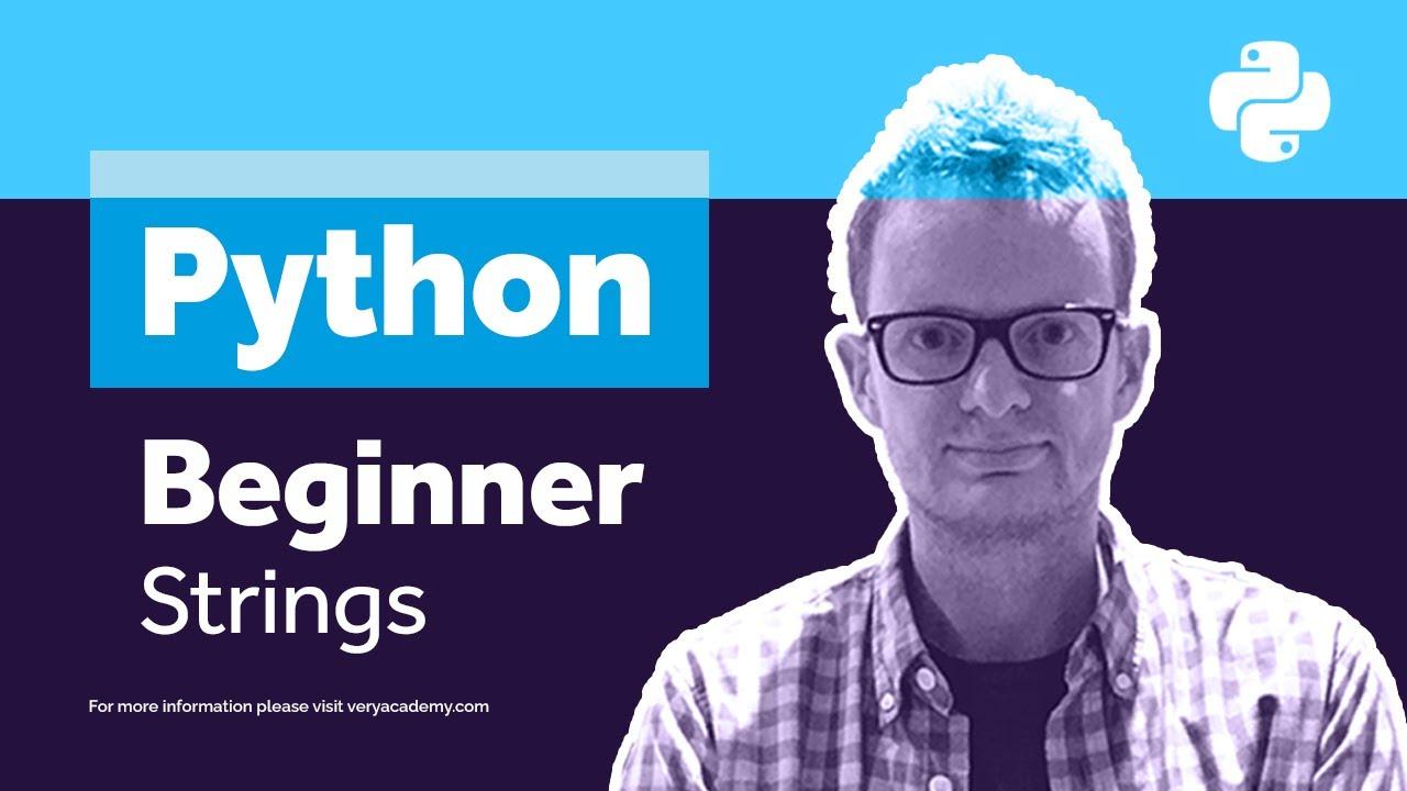 Python Beginners Course - String Manipulation