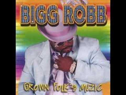 Bigg Robb - Southern Ladies