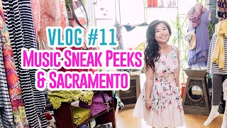 VLOG #11: Music Sneak Peeks & Sacramento