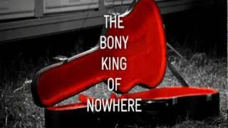 The Bony King Of Nowhere - Dona, Dona