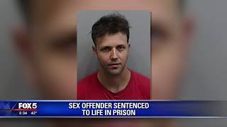 Sex offender sentenced to life in prison