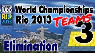 Judo World Championships Teams Rio 2013 - Tatami 3