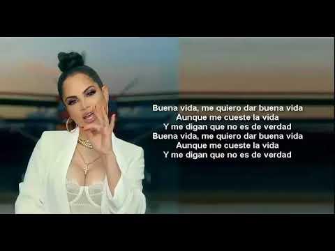 BUENA VIDA - Daddy Yankee ft Natti Natasha   - Letras kk - pista buena