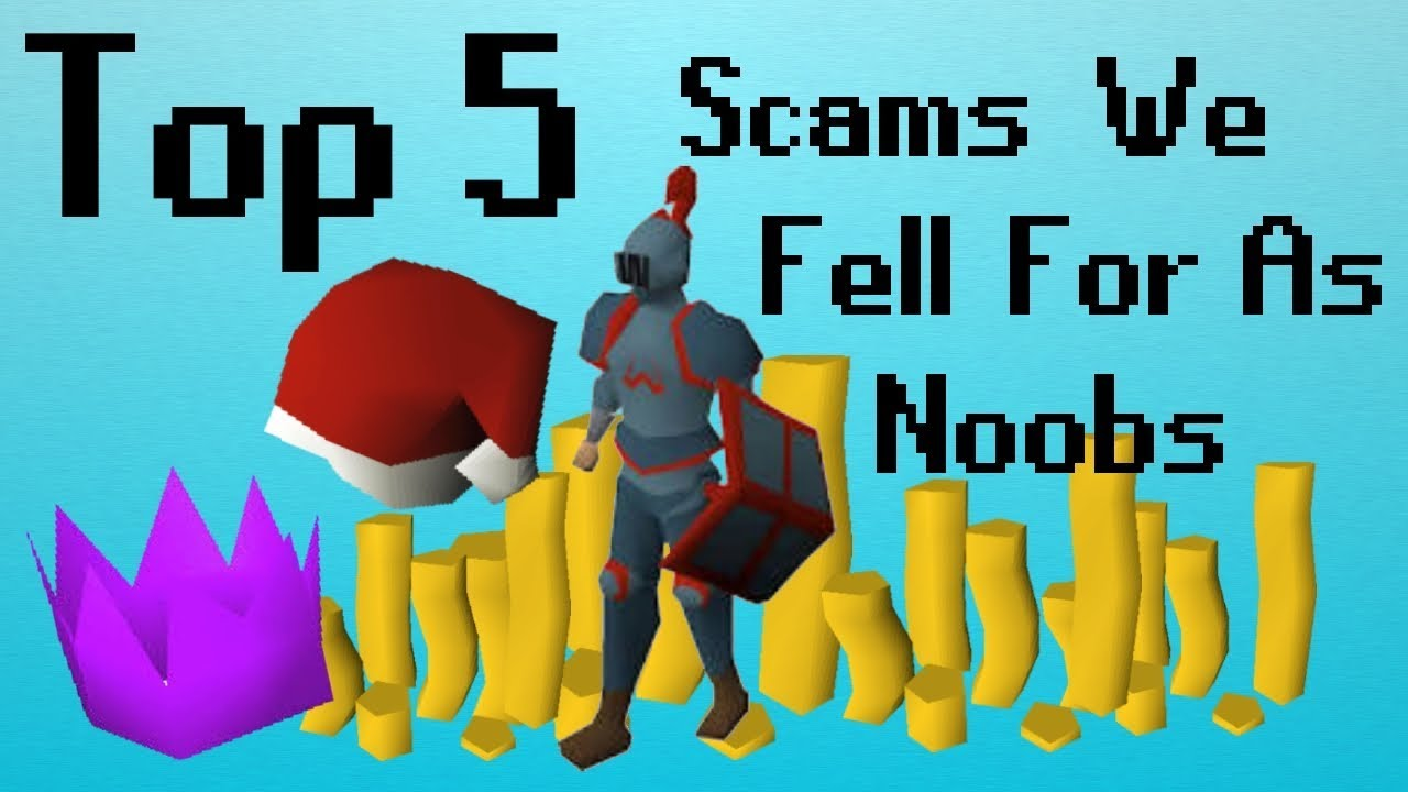 osrs top 5 scams we fell for as noobs youtube