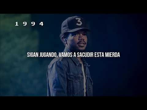Chance The Rapper – First World Problems (Subtitulado En Español)