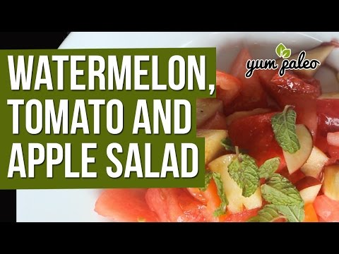Watermelon, Tomato & Apple Salad