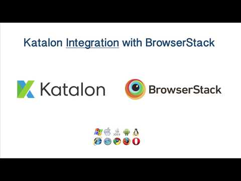 Katalon Studio - BrowserStack Integration With Katalon And Execute Tests On Multiple Browsers And OS