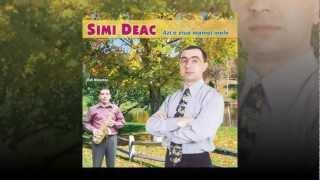 Simi Deac- Ard-o focu&#39 bogatie