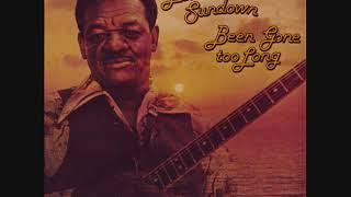 Lonesome Sundown - Been Gone Too Long (Full Album)