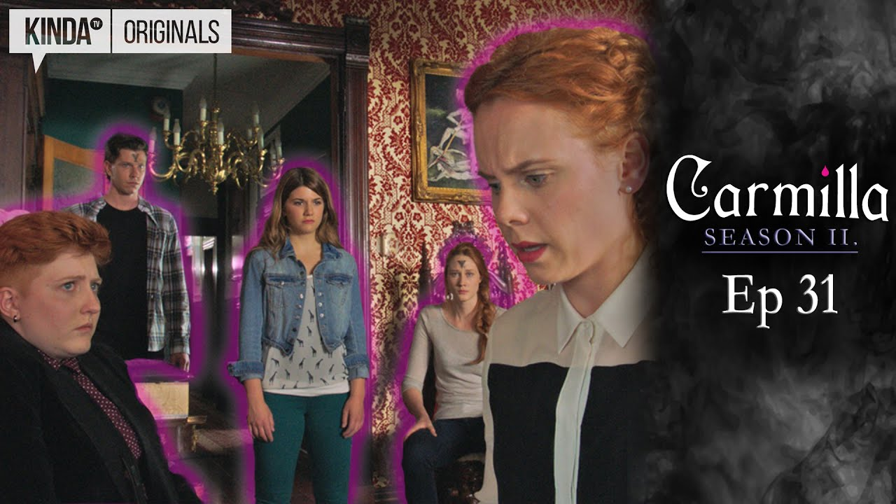 Carmilla Season 2 Episode 31